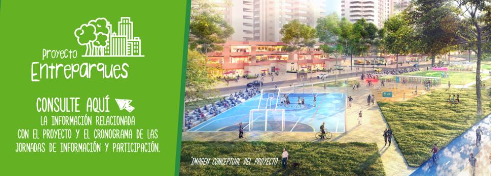 Banner Render Proyecto Entreparques - mensaje Consulte aquí la información relacionada con el proyecto